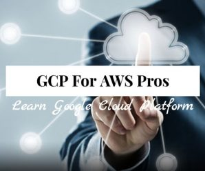 Google Cloud Platform Overview for AWS Professionals