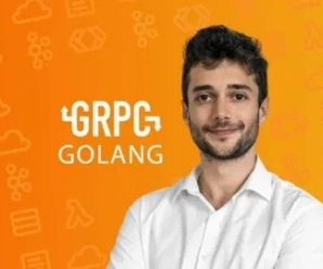 gRPC [Golang] Master Class: Build Modern API & Microservices Udemy